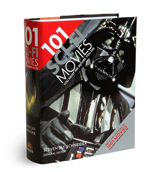 101 Sci-Fi Movies You Must See Before You Die Book