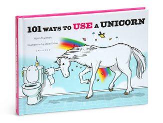 101 Ways to Use a Unicorn Autographed Edition