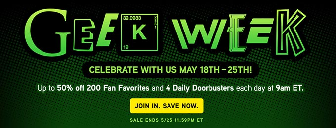 50% Off Geek Week Sale ThinkGeek