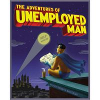 Adventures of Unemployed Man