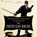 As You Wish: Inconceivable Tales from the Making of The Princess Bride HC Book