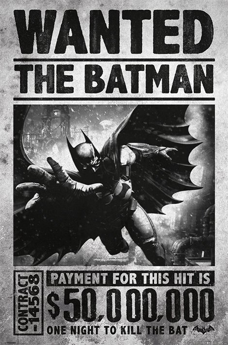 Batman Arkham Origins Wanted Poster