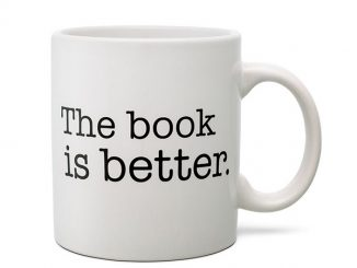Book is Better Coffee Mug