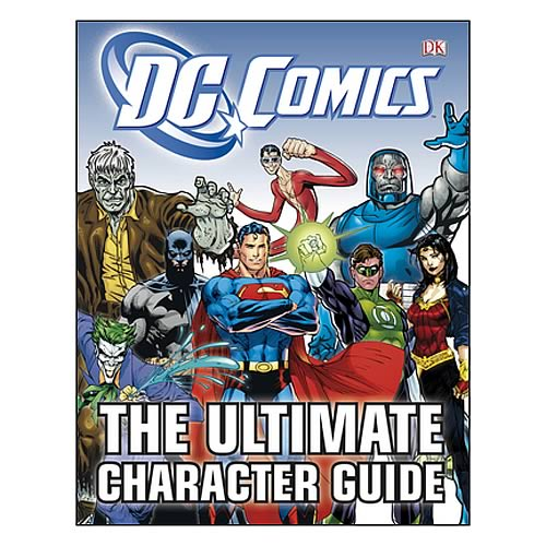 Guide Book: DC Comics: The Ultimate Character Guide Book