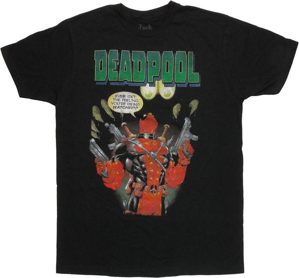 Deadpool Feeling Watched T Shirt