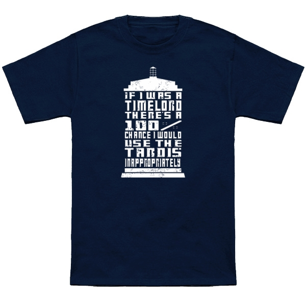 Doctor Who If I Was A Time Lord T-Shirt