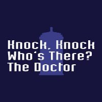 Doctor Who Knock Knock Who is There