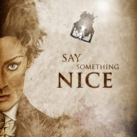 Doctor Who Say Something Nice Poster