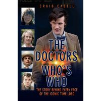 Doctor Who The Story Behind Every Face