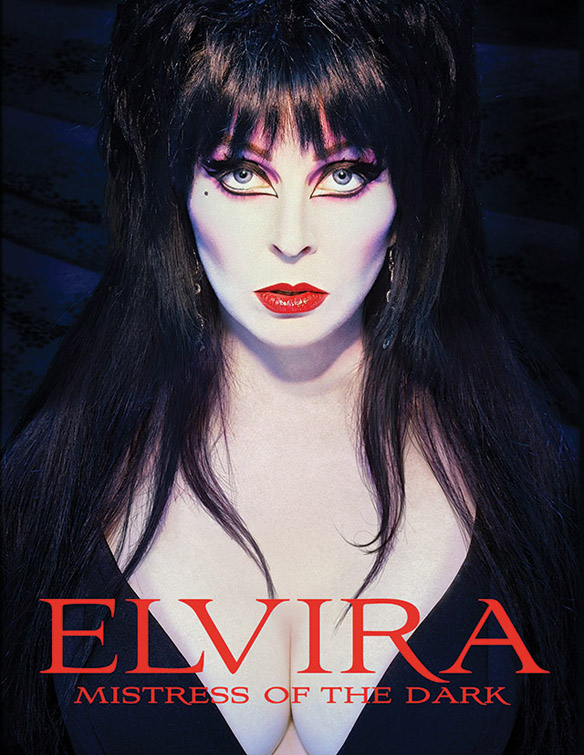 Elvira Mistress of the Dark A Photographic Retrospective of the Queen of Halloween