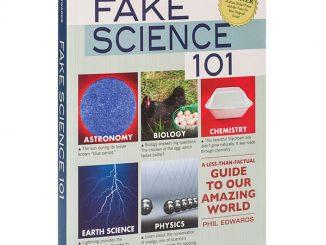 Fake Science 101