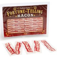 Fortune Telling Bacon