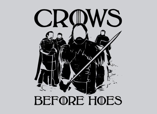 Game of Thrones Crows Before Hoes TShirt