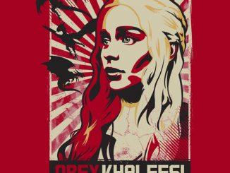 Game of Thrones Obey Khaleesi Shirt