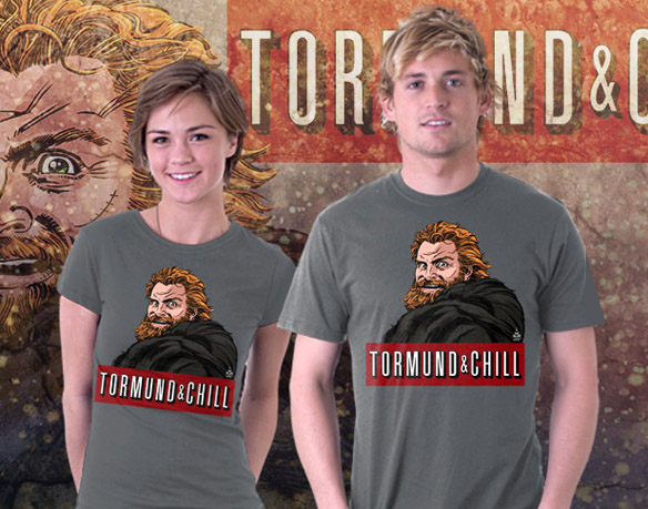 Game of Thrones Tormund and Chill T-Shirt