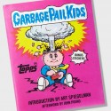 Garbage Pail Kids Hardcover Book