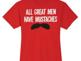 Great Men Mustaches T-Shirt