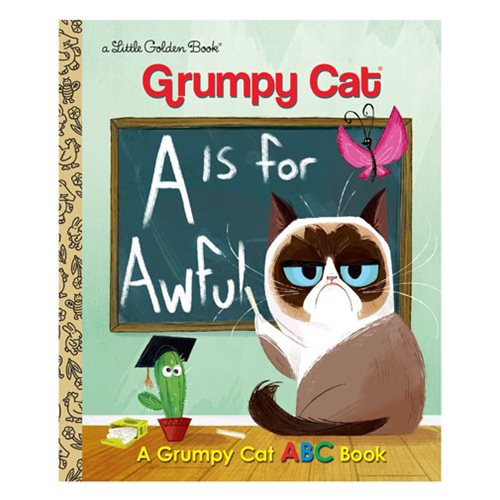 Grumpy Cat A Is for Awful A Grumpy Cat ABC Book Little Golden Book