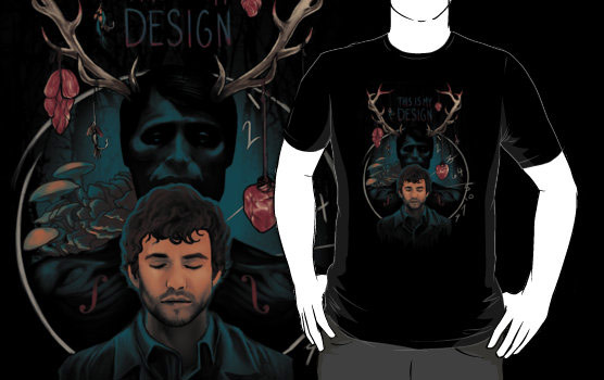 Hannibal This Is My Design Shirt