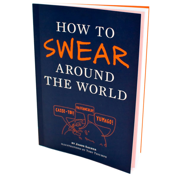 How To Swear Around The World phrasebook
