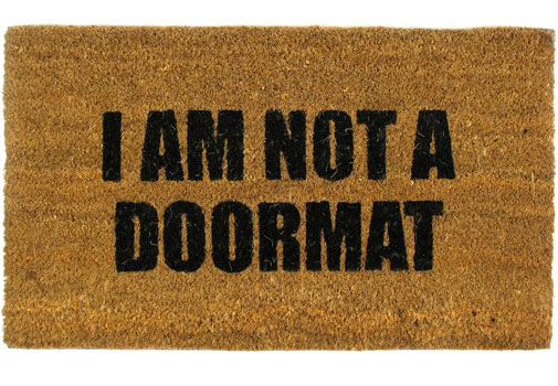 I Am Not A Doormat