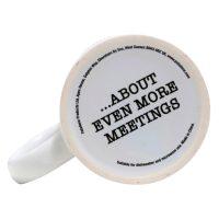 I Love Meetings Ceramic Mug