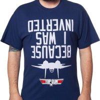 I Was Inverted Top Gun T-Shirt