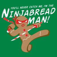 I'm The Ninjabread Man!