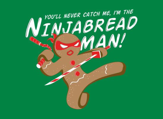 I M The Ninjabread Man T Shirt