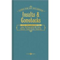 Insults & Comebacks For All Occasions Book