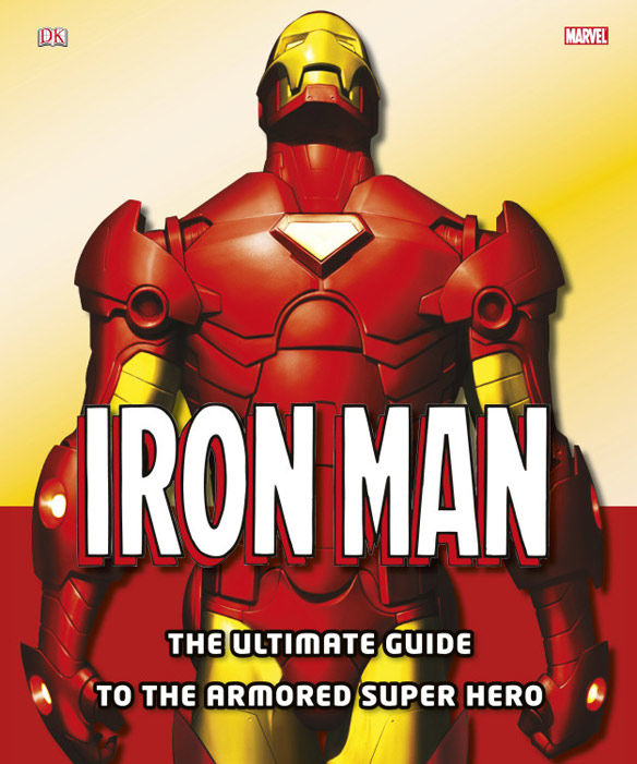 Iron Man Ultimate Guide Hardcover Book