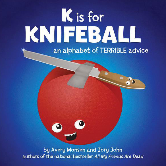 K-is-for-Knifeball-An-Alphabet-of-Terrible-Advice