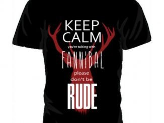 Keep Calm You're Talking With a Fannibal T-Shirt