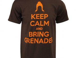 Keep Calm and Bring Grenades T-Shirt