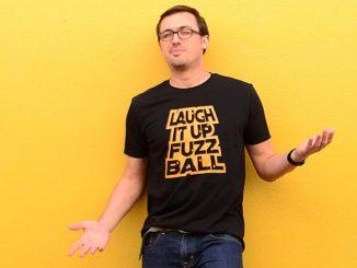 Laugh It Up Fuzzball T Shirt