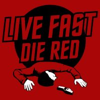 Live Fast Die Red Shirt