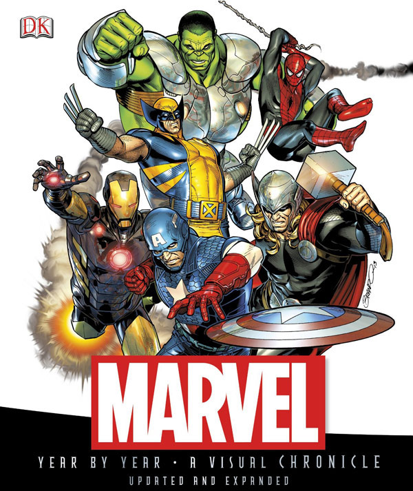 Marvel Comics Year By Year A Visual Chronicle