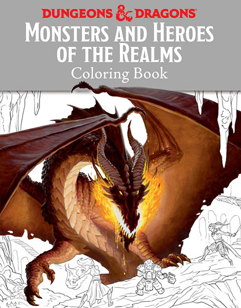 Monsters and Heroes of the Realms A Dungeons & Dragons Coloring Book