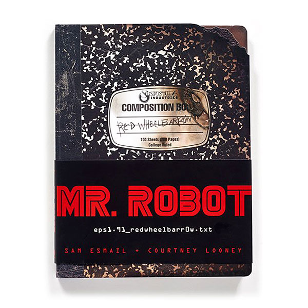 Mr. Robot Red Wheelbarrow with Signed Bookplates