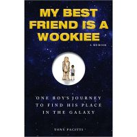 My Best Friend is a Wookie One Boy's Journey to Find His Place in the Galaxy