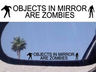 Objects in Mirror Are Zombies Decals