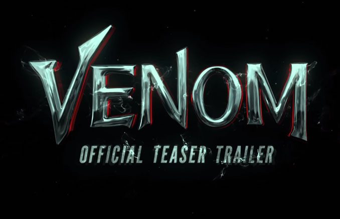 Official Venom Teaser Trailer