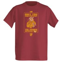 Only You Can Prevent the Zombie Apocalypse t-shirt