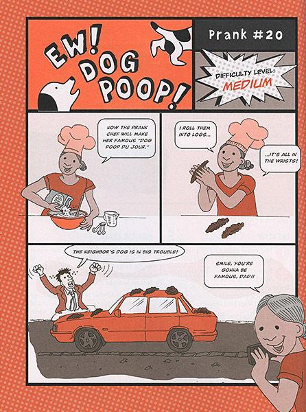 Pranklopedia The Funniest Grossest Craziest Not Mean Pranks Book