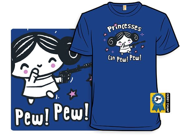 Princesses Can Pew Pew Shirt