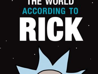 Rick & Morty: The World According to Rick Book