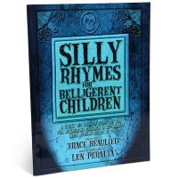 Silly Rhymes For Belligerent Children book