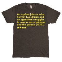 Single Sentence Film Summary T-Shirts - Star Wars