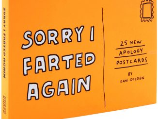 Sorry I Farted Again