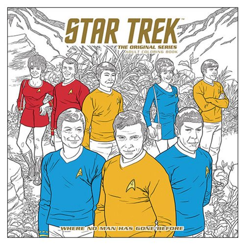Star Trek The Original Series Adult Coloring Book Volume 2 - Where No Man Has Gone Before